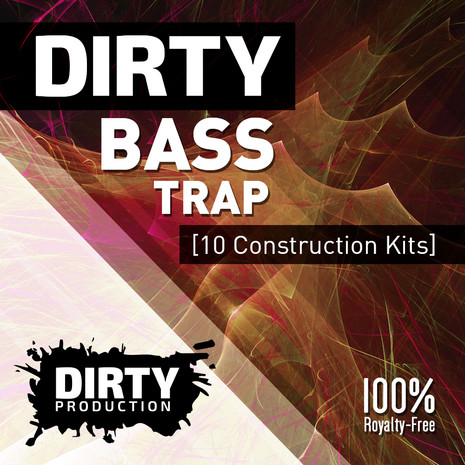 Dirty: Bass Trap