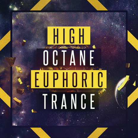 High Octane Euphoric Trance