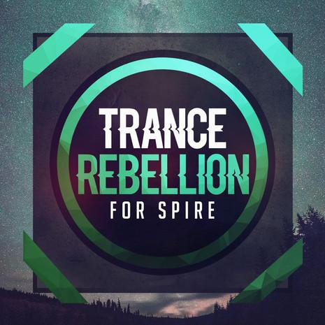Trance Rebellion For Spire