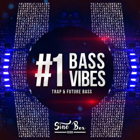 Bass Vibes 1: Trap & Future Bass