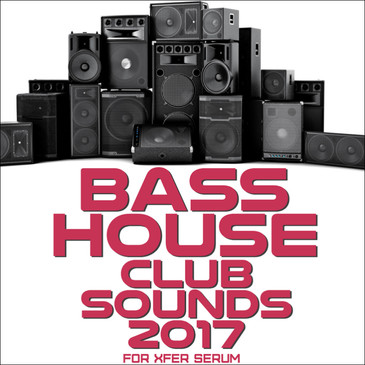Bass House Sounds 2017 For Serum