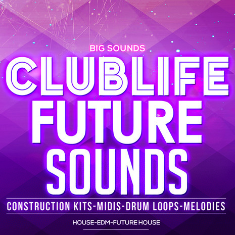 ClubLife Future Sounds