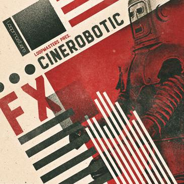 Cinerobotic FX