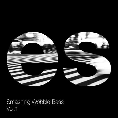 Smashing Wobble Bass Vol 1