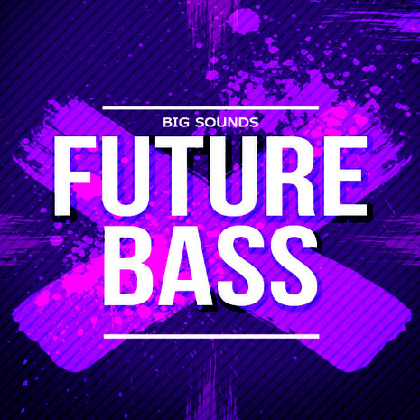 Big Sounds: Future Bass