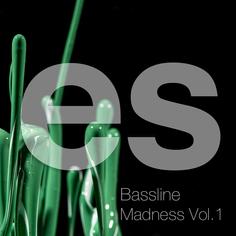Bassline Madness Vol 1