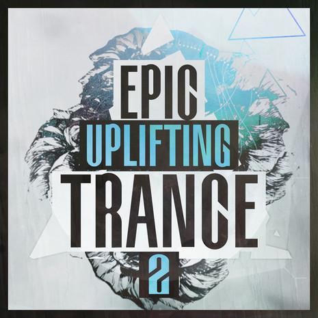 Epic Uplifting Trance 2