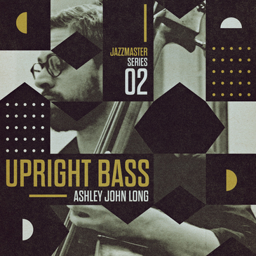 Jazz Master Upright Bass: Ashley John Long