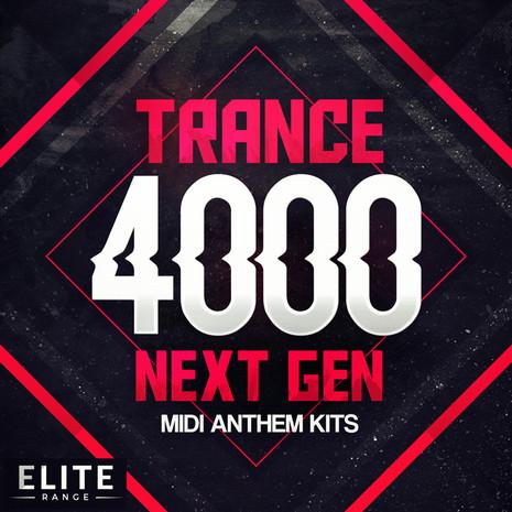 Trance 4000: Next Gen MIDI Anthem Kits