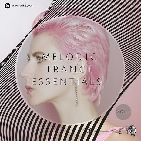 Melodic Trance Essentials Vol 1