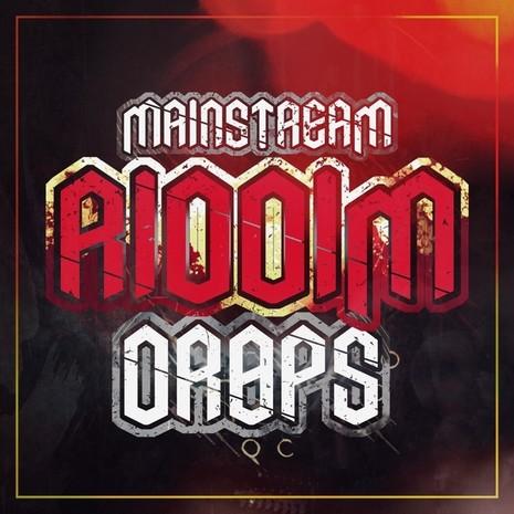 Mainstream Riddim Drops