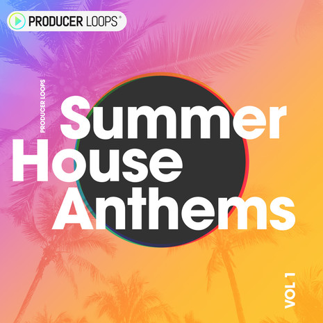 Summer House Anthems
