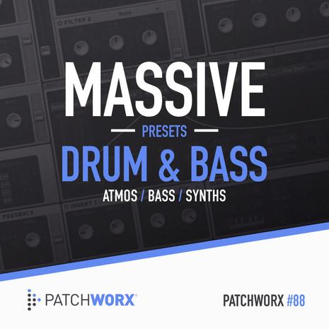 Patchworx 88: Drum & Bass Massive Presets