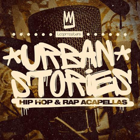 Urban Stories: Hip Hop & Rap Acapellas