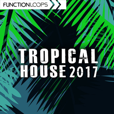 Tropical House 2017