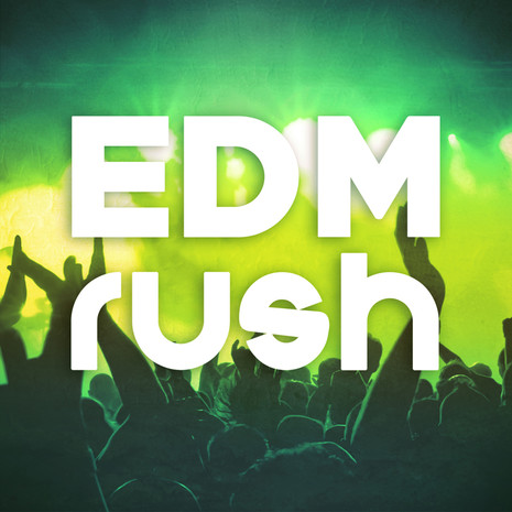 EDM Rush