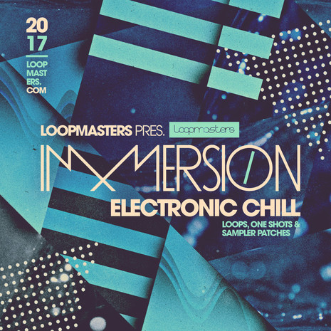 Immersion: Electronic Chill