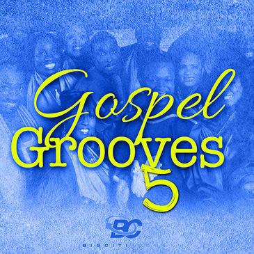 Gospel Grooves 5