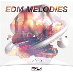EDM Melodies Vol 9