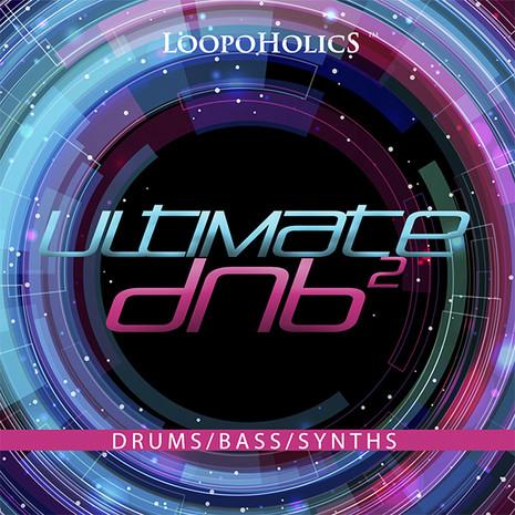 Ultimate DnB 2: Loops
