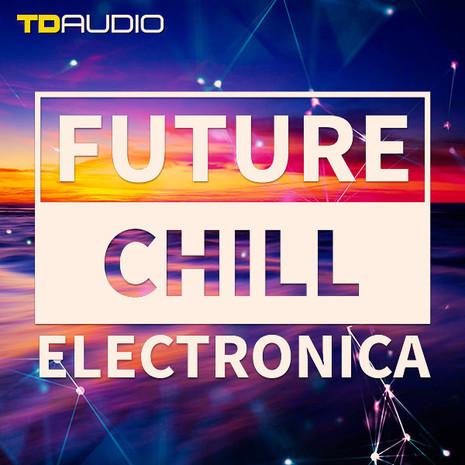 Future Chill & Electronica