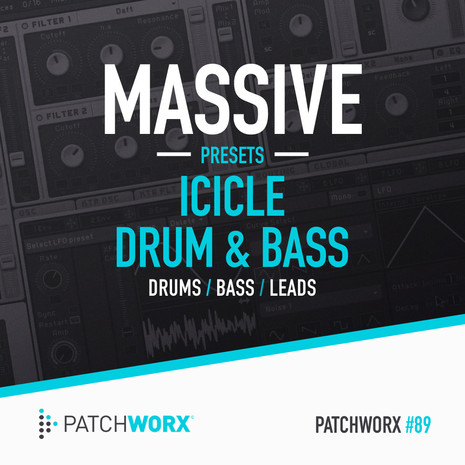 Patchworx 89: Icicle Drum & Bass Presets