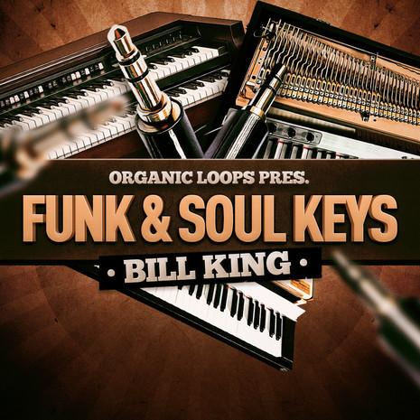 Funk & Soul Keys: Bill King