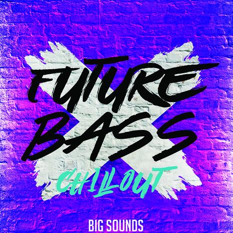 Future Bass Chillout