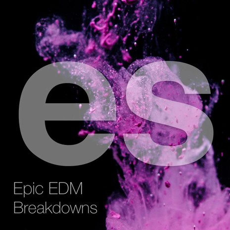 Epic EDM Breakdowns