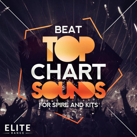 Beat Top Chart Sounds For Spire & Kits