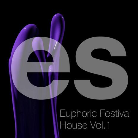 Euphoric Festival House Vol 1