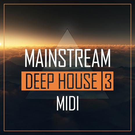 Mainstream Deep House 3: MIDI