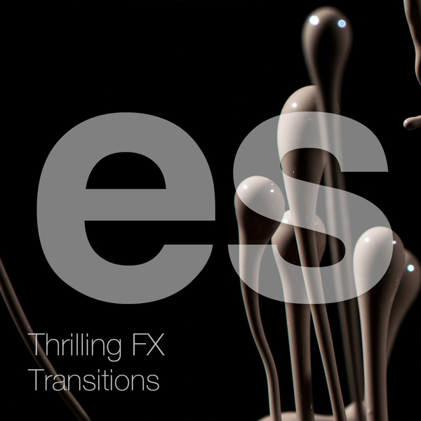 Thrilling FX & Transitions Vol 1