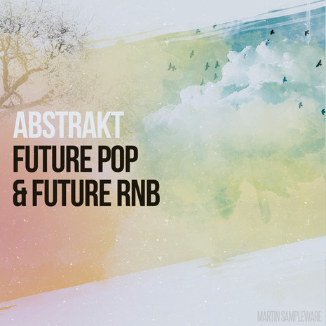 Abstrakt Future Pop & Future RnB