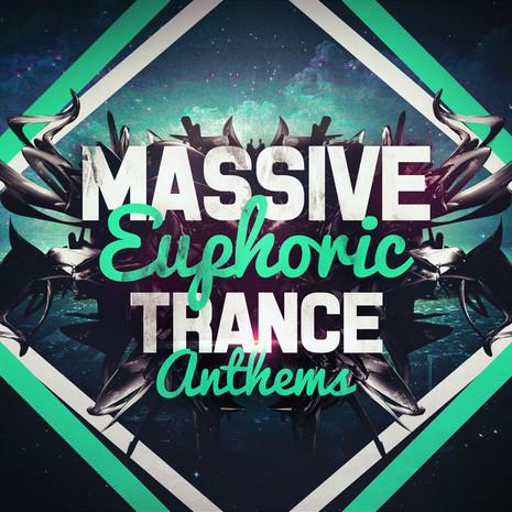 Massive Euphoric Trance Anthems