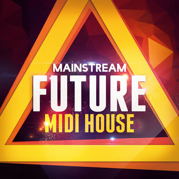 Mainstream Future MIDI House