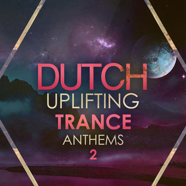 Dutch Uplifting Trance Anthems 2