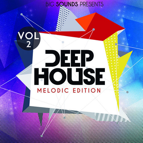 Deep House Melodic Edition Vol 2