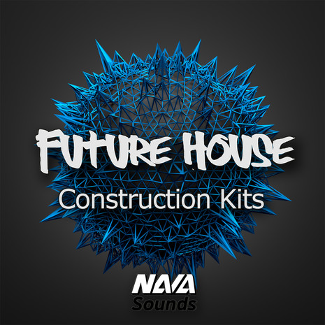 Nava Sounds: Future House