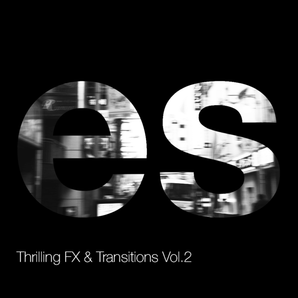 Thrilling FX & Transitions Vol 2