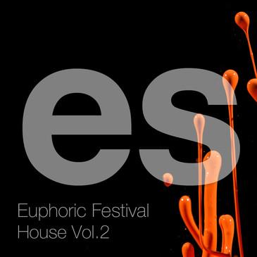Euphoric Festival House Vol 2