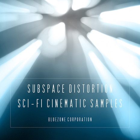 Subspace Distortion: Sci-Fi Cinematic Samples