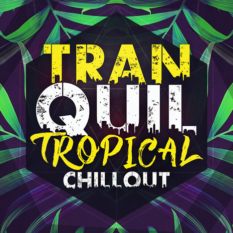 Tranquil Tropical Chillout