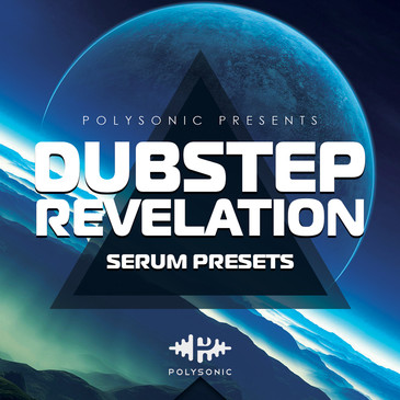 Dubstep Revelation: Serum Presets
