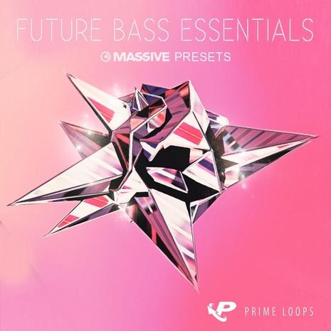 Future Bass Essentials: Massive Presets