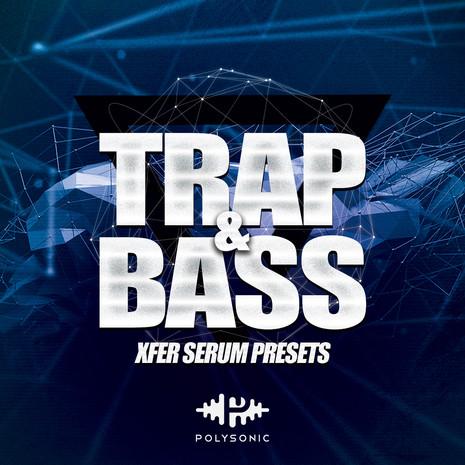 Trap & Bass: Serum Presets