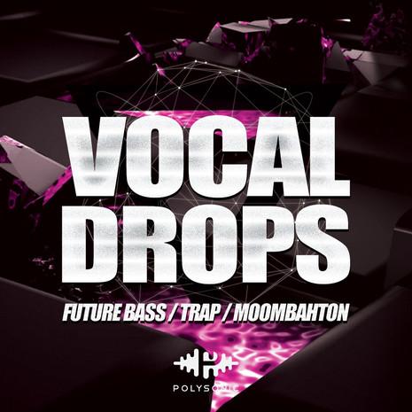 Vocal Drops