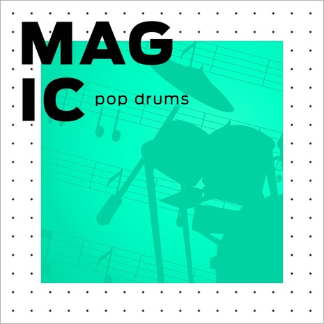 Magic Pop Drums