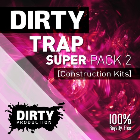 Dirty: Trap Super Pack 2
