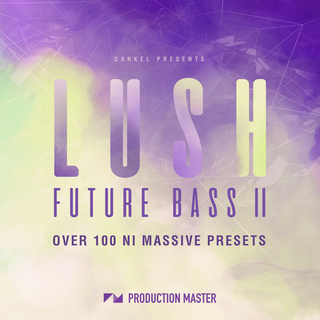 Lush Future Bass Vol 2